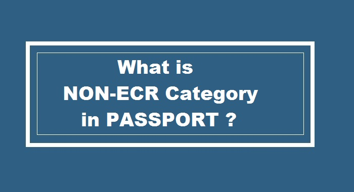 Non ECR category in Passport