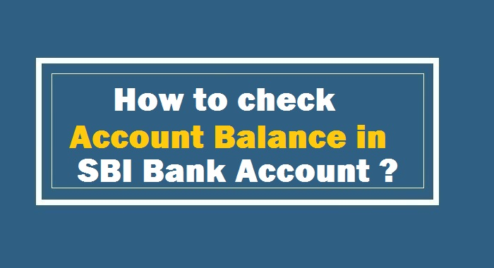 How to do Balance Enquiry in SBI Account