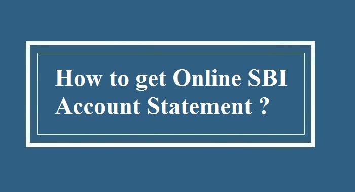How to get Online SBI Account Statement