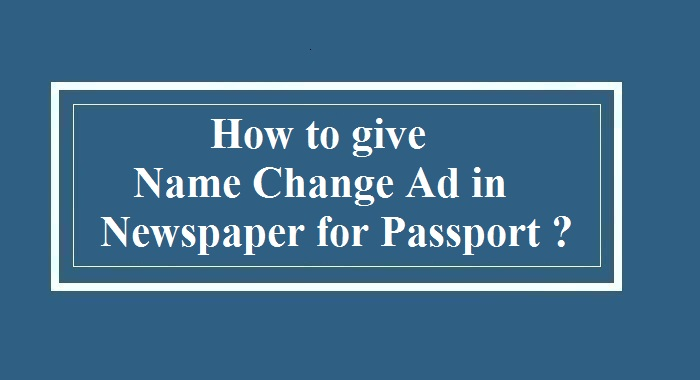 how to give name change ad in newspaper for passport