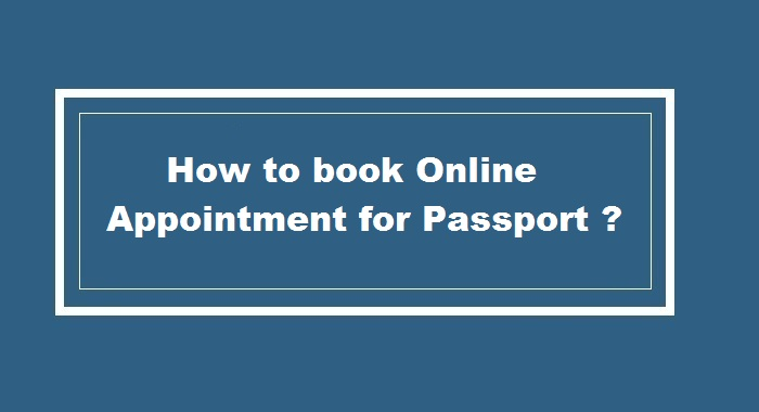 How to Book Online Appointment for Passport