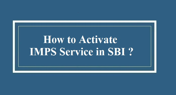 How to activate IMPS Service in SBi