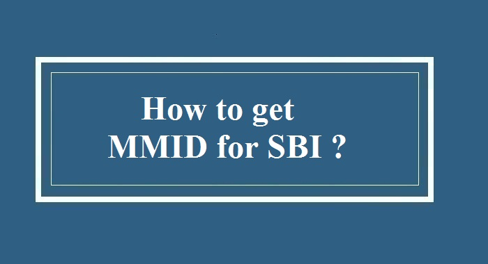 How to get MMID fo SBI