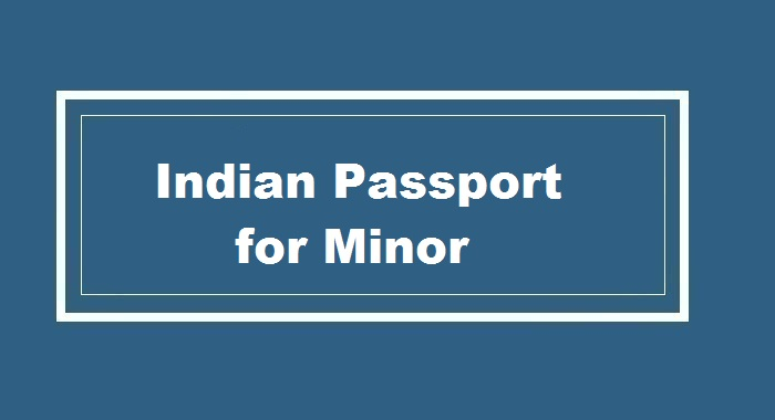 Indian Passport for Minor