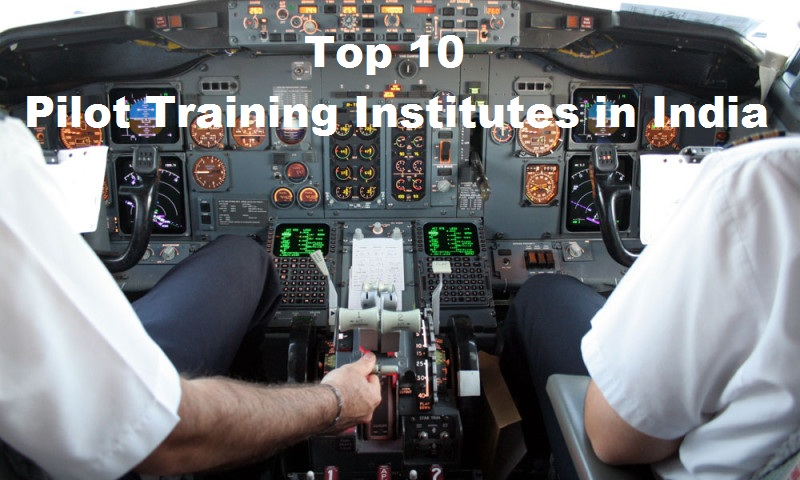 Top 10 Pilot Training Institutes in India