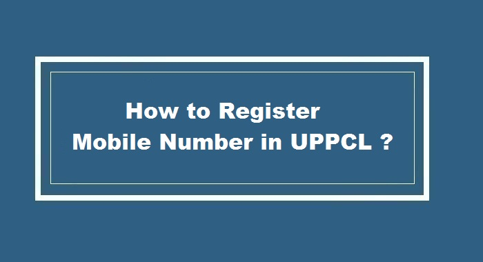 How to Register Mobile Number in UPPCL