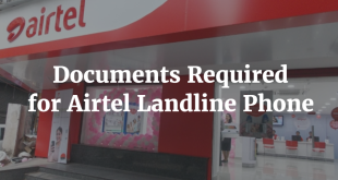 Documents Required for Airtel Landline Phone