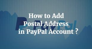 How to Add Postal Address in PayPal account