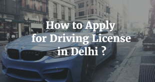 How to Apply for Driving License in Delhi