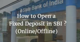 How to Open a Fixed Deposit in SBI Online & Offline