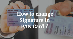 How to change Signature in PAN Card