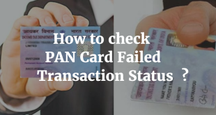 How to check PAN Card Failed Transaction status
