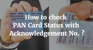How to check PAN Card Status with Acknowledgement Number