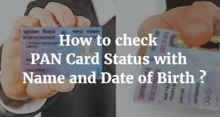 How to check PAN Card Status with Name and Date of Birth