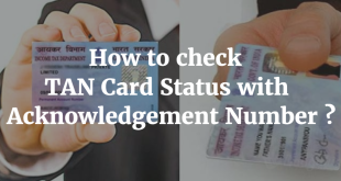 How to check TAN Card Status with Acknowledgement Number