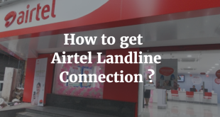 How to get Airtel Landline Connection