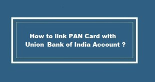 How to link PAN Card with Union Bank of India Account
