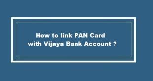 How to link PAN Card with Vijaya Bank Account