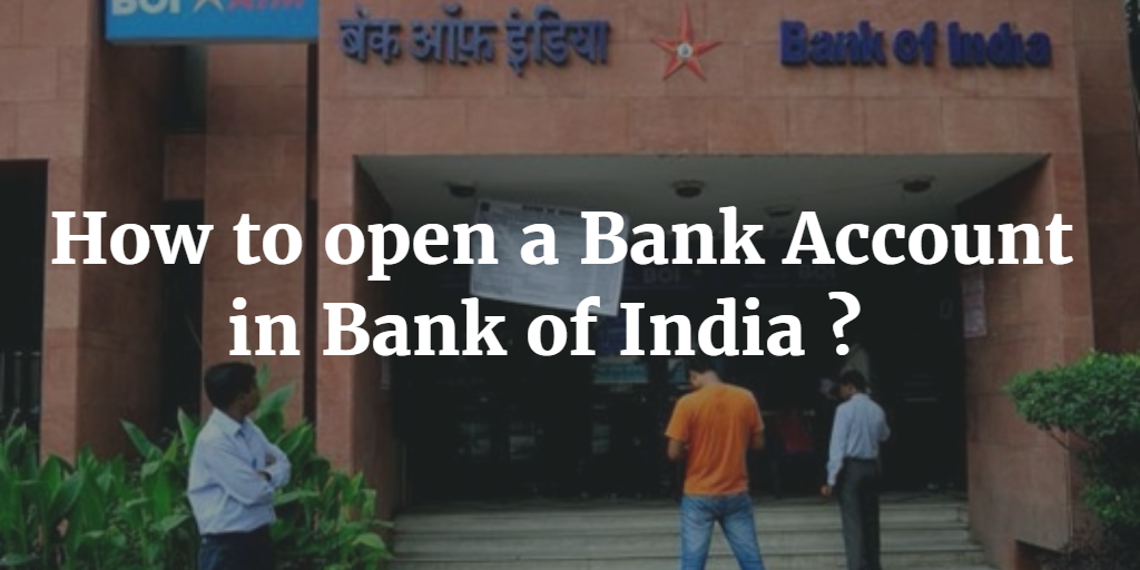 How to open a Bank Account in Bank of India