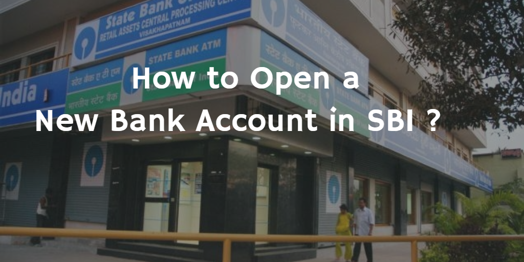 How to open a Bank Account in SBI
