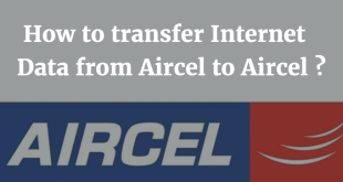 How to transfer Internet Data from Aircel to Aircel