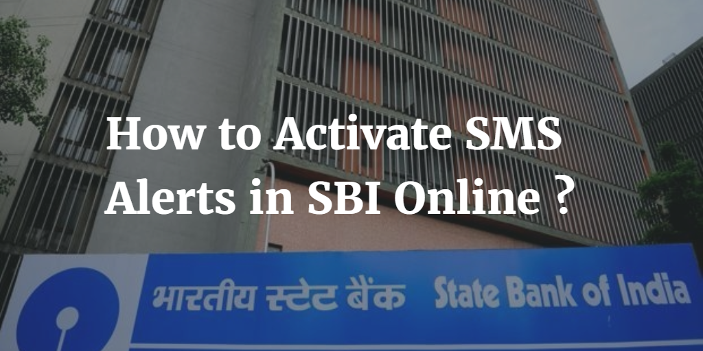 how to activate sms alerts in sbi online