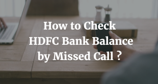How to Check HDFC Bank Balance by Missed Call