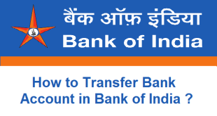 How to Transfer Bank Account in Bank of India