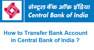 How to Transfer Bank Account in Central Bank of India