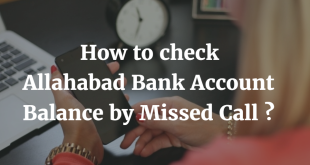 How to check Allahabad Bank Account Balance by Missed Call