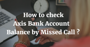 How to check Axis Bank Account Balance by Missed Call