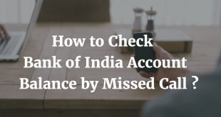 How to check Bank of India Account Balance by Missed Call