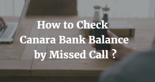 How to check Canara Bank Balance by Missed Call