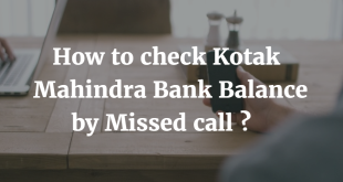 How to check Kotak Mahindra Bank Balance by Missed Call