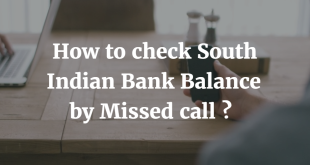 How to check South Indian Bank Balance by Missed Call