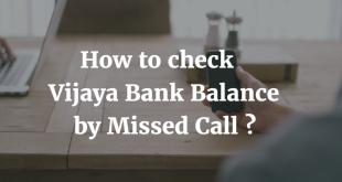 How to check Vijaya Bank Balance by Missed Call