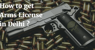 How to get Arms License in Delhi