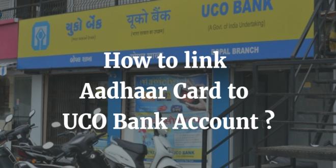 How to link Aadhaar Card to UCO Bank Account