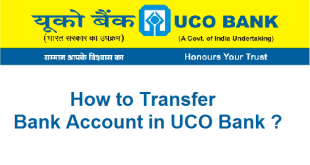 How to transfer Bank Account in UCO Bank