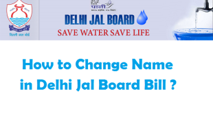 How to Change Name in Delhi Jal Board Bill