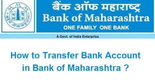 How to Transfer Bank Account in Bank of Maharashtra