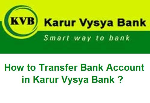 How-to-Transfer-Bank-Account-in-Karur-Vysya-Bank.png