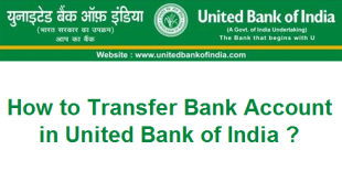 How to Transfer Bank Account in United Bank of India