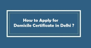 How to Apply for Domicile Certificate in Delhi