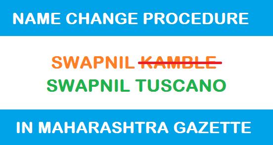 Name Change Procedure in Maharashtra Gazette Online