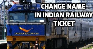 How to Transfer or Change Name in Indian Railway Ticket