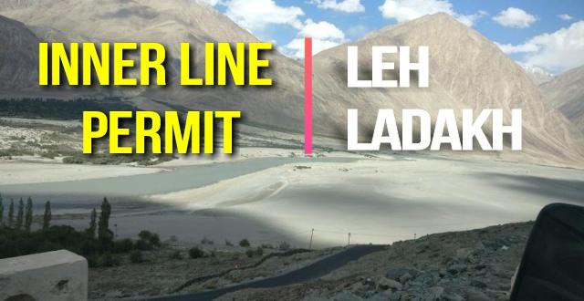 How to Get Inner Line Permit for Leh Ladakh