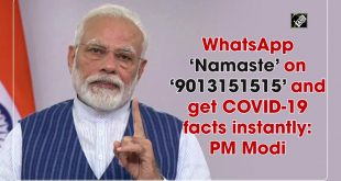 WhatsApp 'Namaste' to 9013151515, get COVID-19 facts instantly