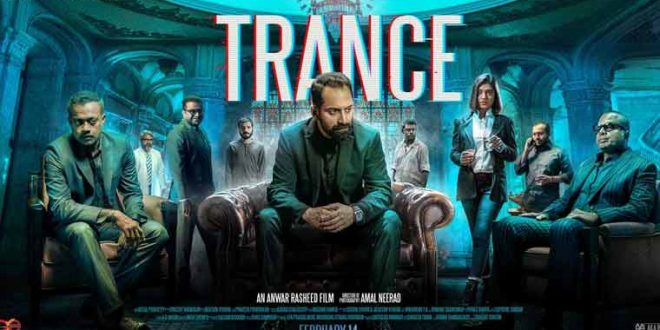 Malayalam film 'Trance' is now streaming online